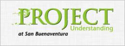 Project Understanding at San Buenaventura